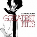 Gare Du Nord - Greatest Hits (2010) '2010