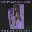 Tony Macalpine - Premonition '1994