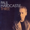 Paul Hardcastle - Three '2002