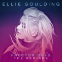 Ellie Goulding - Halcyon Days - The Remixes '2015