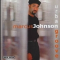 Marcus Johnson - Urban Groove '2000