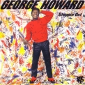 George Howard - Steppin' Out '1984