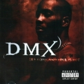 Dmx - It's Dark And Hell Is Hot '1998