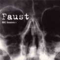 Faust - The Wumme Years 1970-73. BBC Sessions + (CD5) '2000