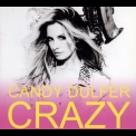 Candy Dulfer - Crazy '2011