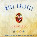 Bill Frisell - Sign Of Life - Music For 858 Quartet '2011
