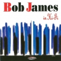 Bob James - In Hi-fi '2003