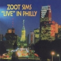 Zoot Sims - Live In Philly '1998