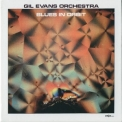 Gil Evans - Blues In Orbit '1971