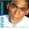 Jonathan Butler - More Than Friends '1988
