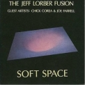Jeff Lorber Fusion - Soft Space '1978