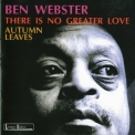 Ben Webster - There Is No Greater Love & Autumn Leaves '1998
