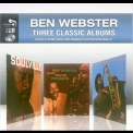 Ben Webster - Three Classic Albums '2011