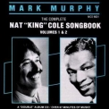 Mark Murphy - The Complete Nat King Cole Songbook Vol. 1 & 2 '1986