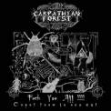 Carpathian Forest - Fuck You All! '2006