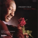 Freddy Cole - This Love Of Mine '2005