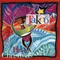 Take 6 - He Is Christmas '1991