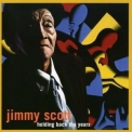Jimmy Scott - Holding Back The Years '1998