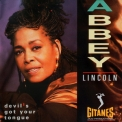 Abbey Lincoln - Devil's Got Your Tongue '1992