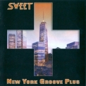 Sweet, The - New York Groove Plus '2015