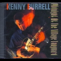 Kenny Burrell - Midnight At The Village Vanguard '1995
