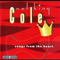 Nat King Cole - Songs From The Heart '2001