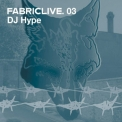 Dj Hype - Fabriclive 3 '2002