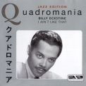 Billy Eckstine - Quadromania: I Ain't Like That (4CD) '2005