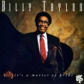 Billy Taylor - It's A Matter Of Pride '1994