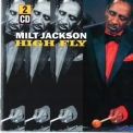 Milt Jackson - High Fly (2CD) '2004