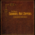 Squirrel Nut Zippers - The Best Of '2002