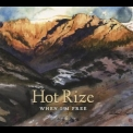 Hot Rize - When I'm Free '2014