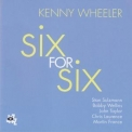 Kenny Wheeler - Six For Six '2013