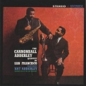 Cannonball Adderley Quintet, The - The Cannonball Adderley Quintet In San Francisco '1959