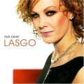 Lasgo - Far Away '2005