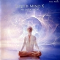 Chuck Wild - Liquid Mind X: Meditation '2012