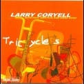 Larry Coryell - Tricycles '2004