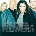 Ace of Base - Flowers (2015 Remastered) '1998