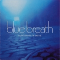 Various Artist - Blue Breath - Cool music & jazzy '2002