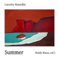 Lucette Bourdin - Nordic Waves (Volume 3: Summer) '2011