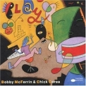 Mcferrin, Bobby & Chick Corea - Play '1992