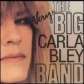 Carla Bley - The Very Big Carla Bley Band '1991