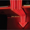 Mark Weinstein - Latin Jazz Underground '2014