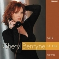 Cheryl Bentyne - Talk Of The Town '2002
