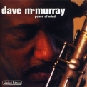 Dave Mcmurray - Peace Of Mind '1999