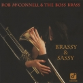 Rob Mcconnell & The Boss Brass - Brassy & Sassy '1992