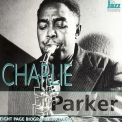 Charlie Parker - The Jazz Biography '2004