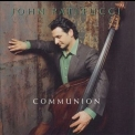 John Patitucci - Communion '2001
