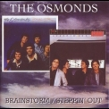 Osmonds, The - Brainstorm / Steppin' Out '2008