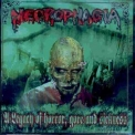 Necrophagia - A Legacy Of Horror,gore And Sickness '2000